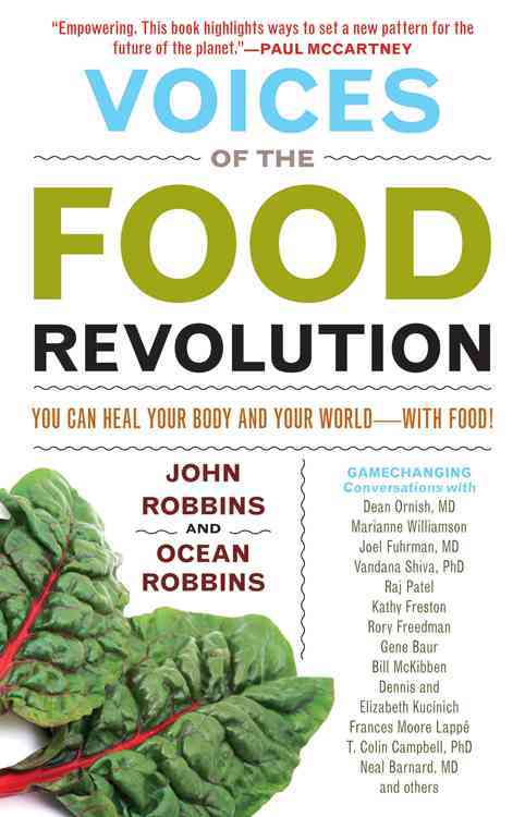 Voices of the Food Revolution By Robbins, John/ Robbins, Ocean