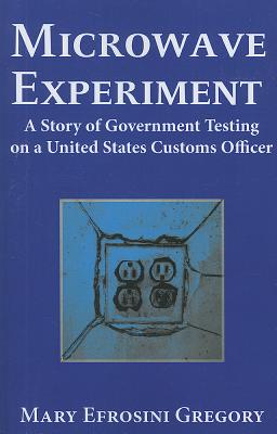 Microwave Experiment By Gregory, Mary E.